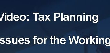 Tax Planning Issues for the Working video
